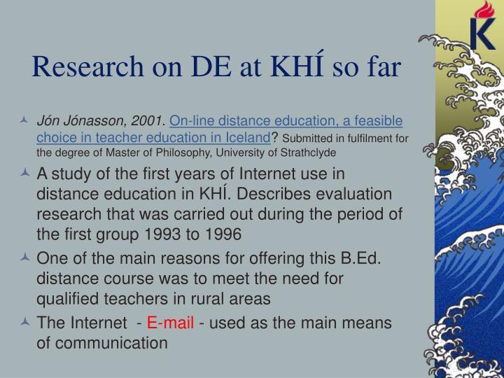 Research on DE at KHÍ so far