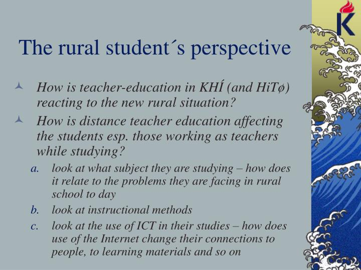The rural student´s perspective