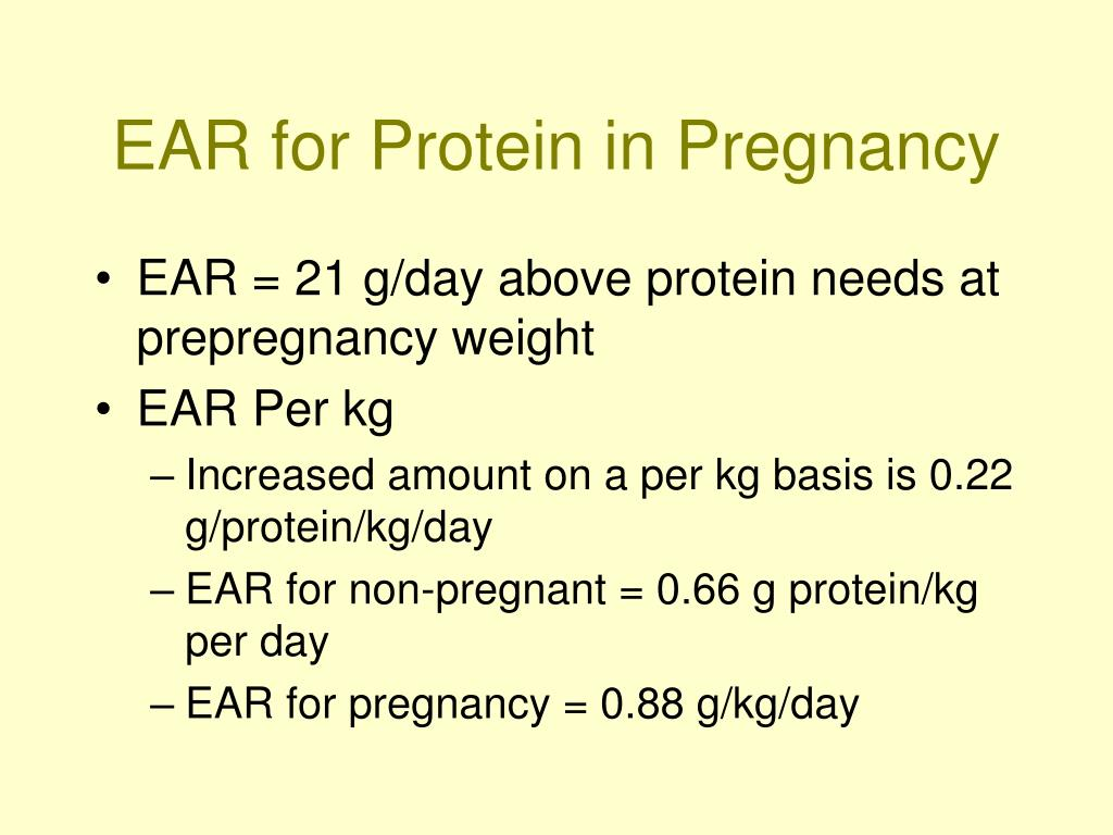 EAR for Protein in Pregnancy