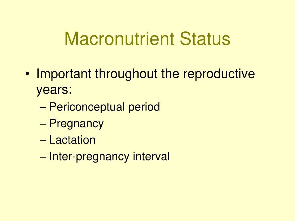 Macronutrient Status