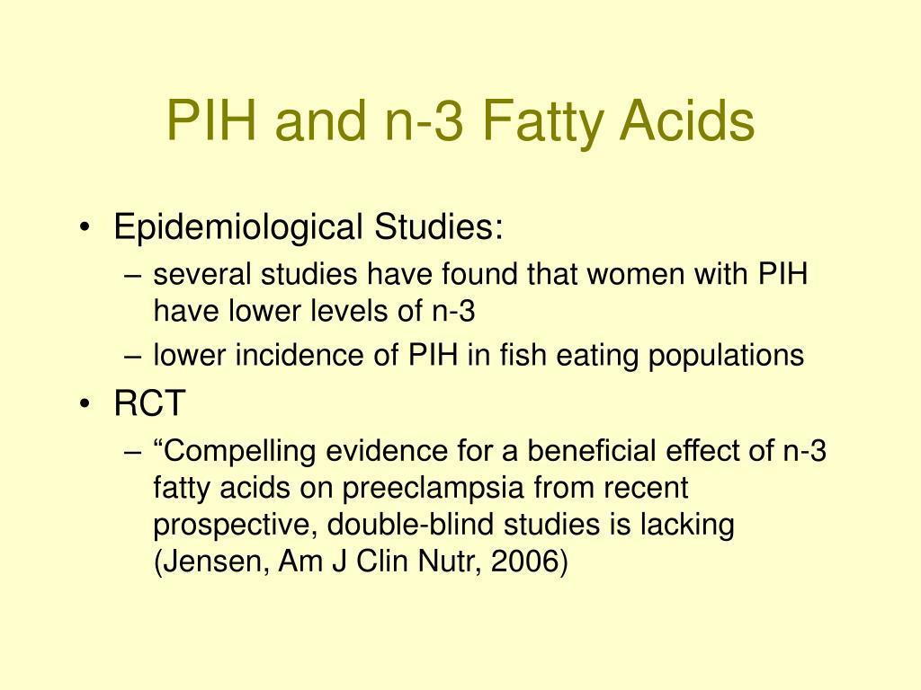 PIH and n-3 Fatty Acids