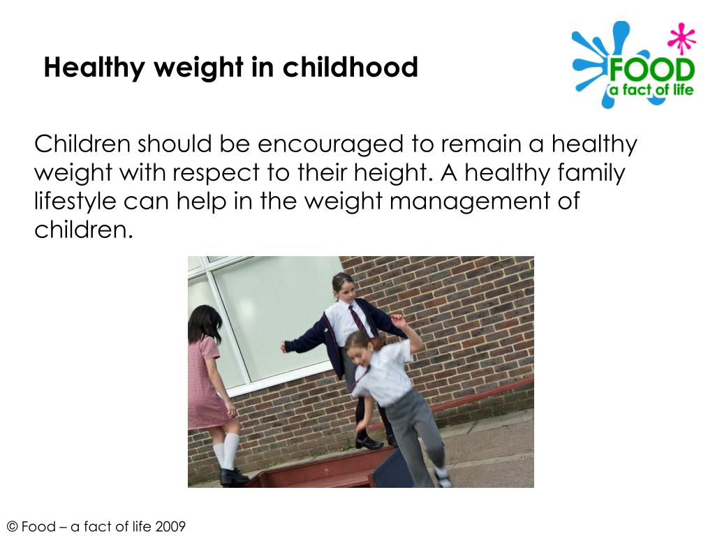 Healthy weight in childhood