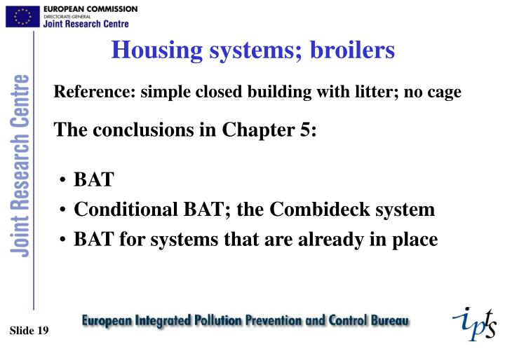 Housing systems; broilers