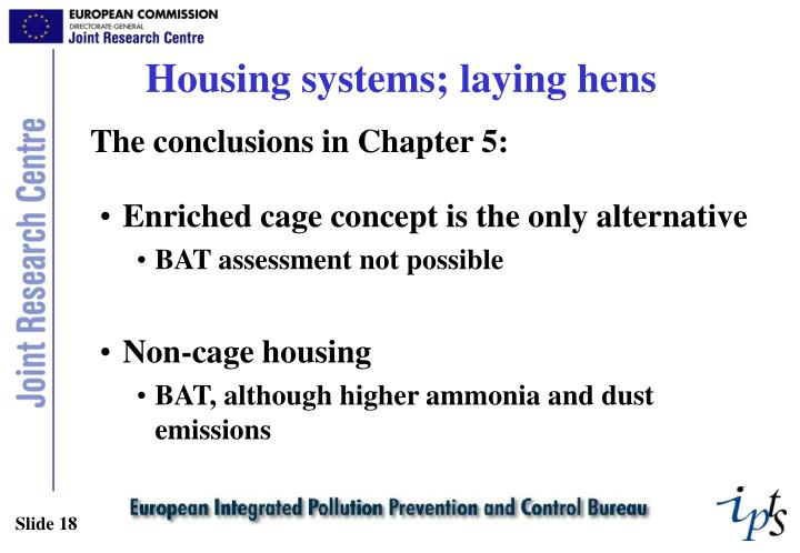 Housing systems; laying hens