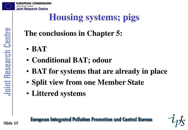 Housing systems; pigs