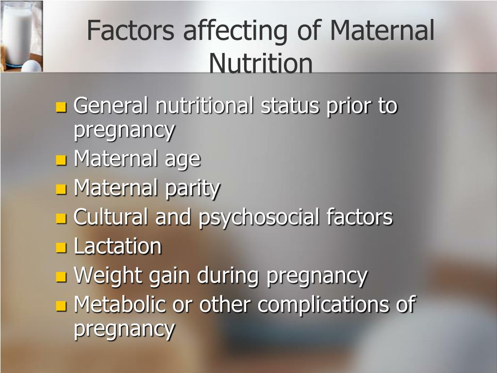 Factors affecting of Maternal Nutrition
