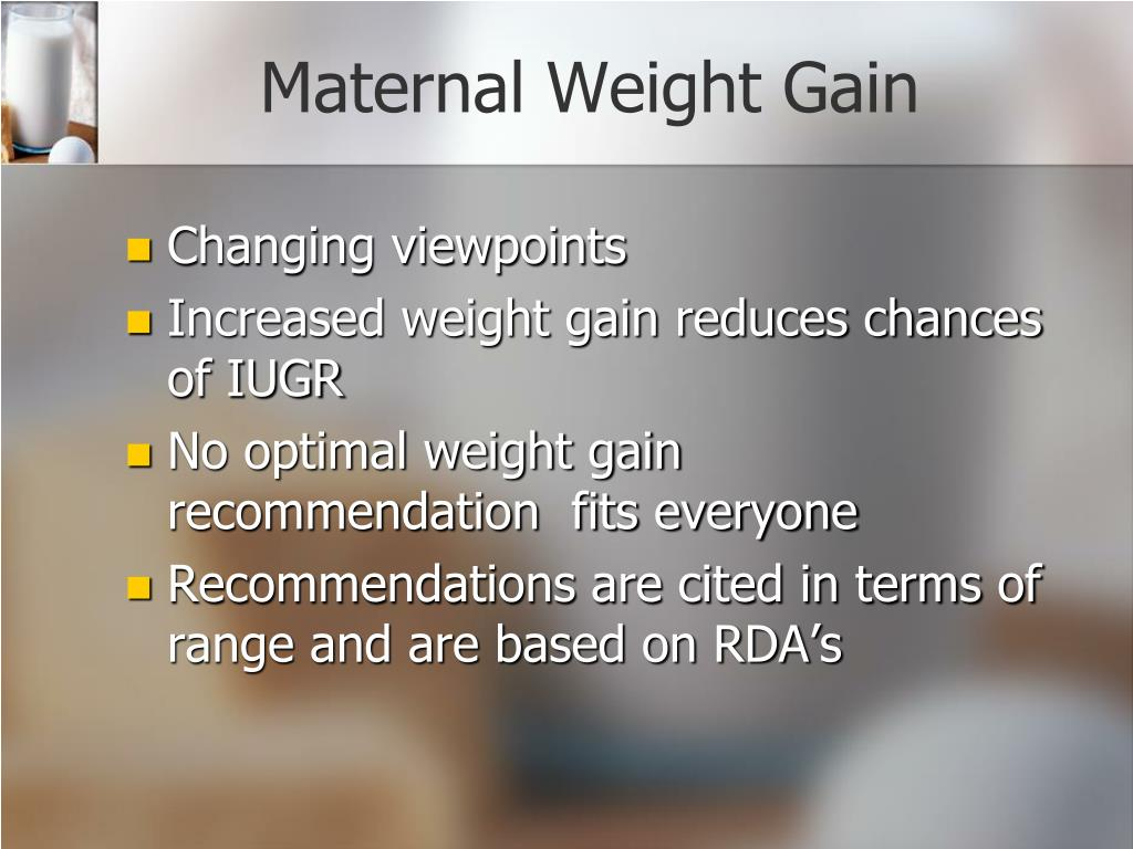 Maternal Weight Gain
