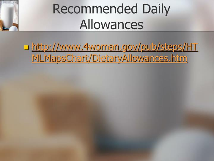 Recommended daily allowances l.jpg
