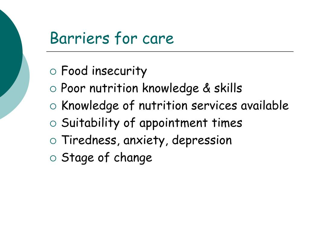 Barriers for care