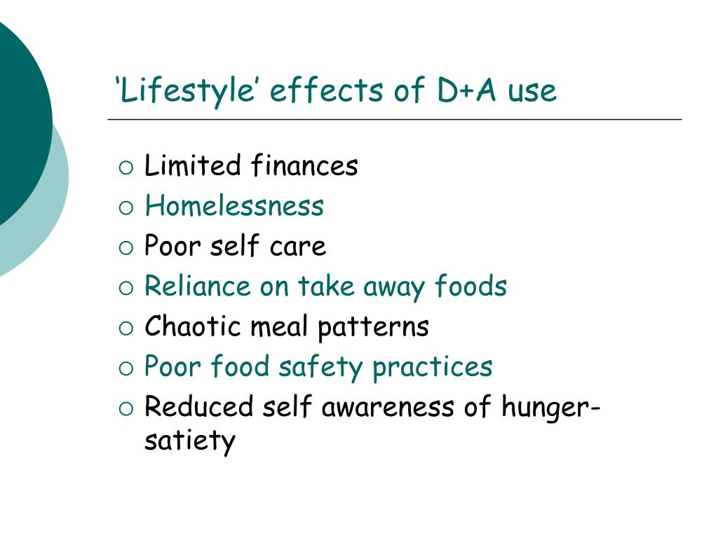 'Lifestyle' effects of D+A use