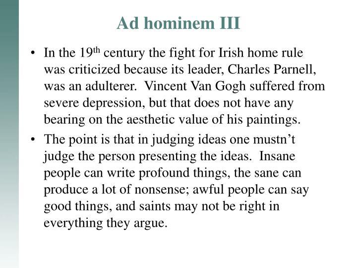 Ad hominem III