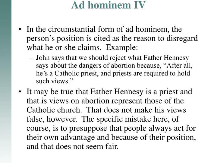 Ad hominem IV