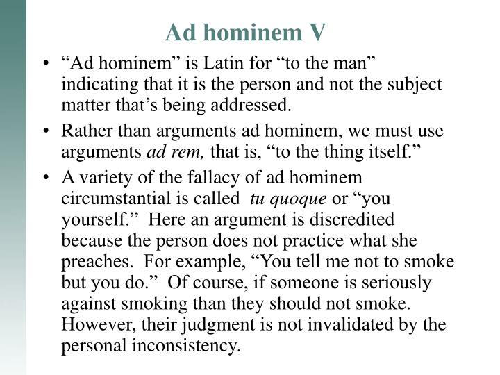 Ad hominem V