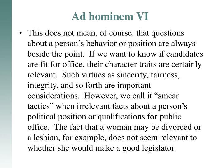 Ad hominem VI