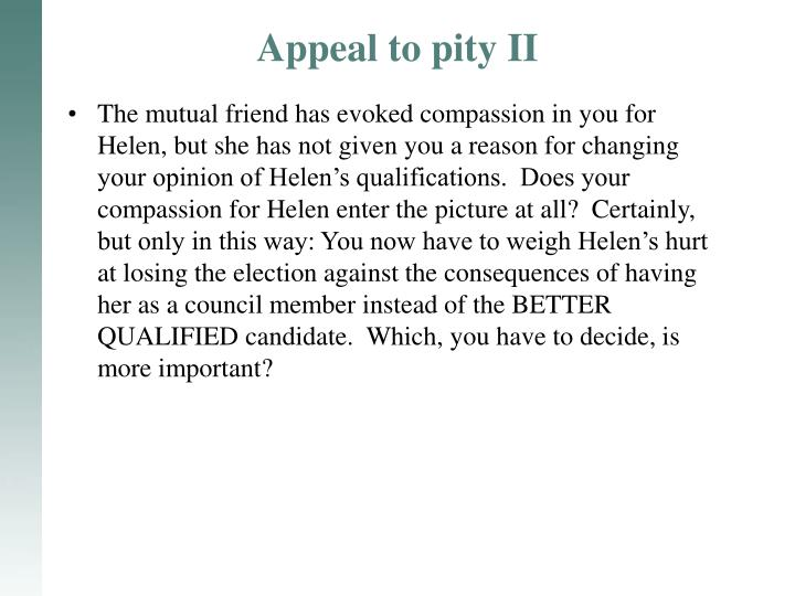 Appeal to pity II