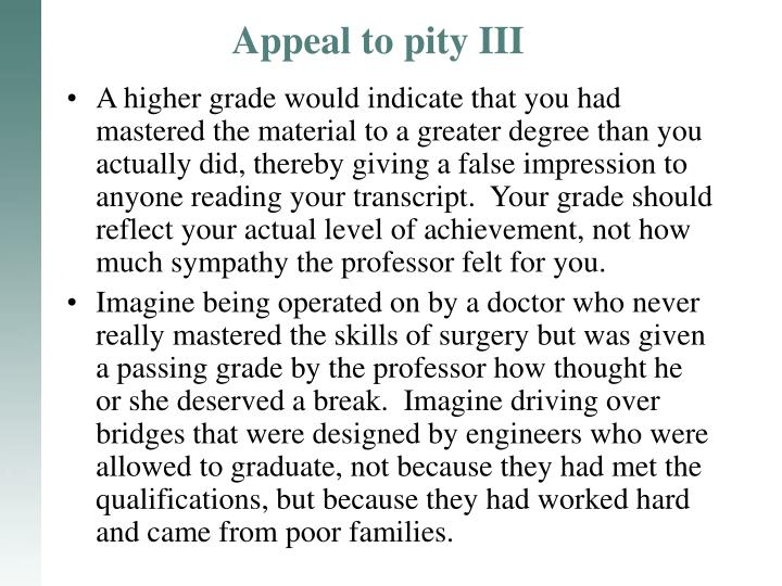 Appeal to pity III