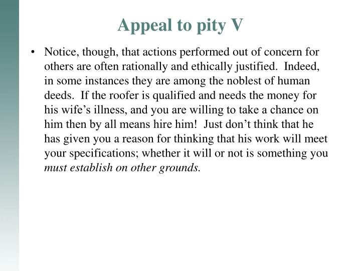 Appeal to pity V