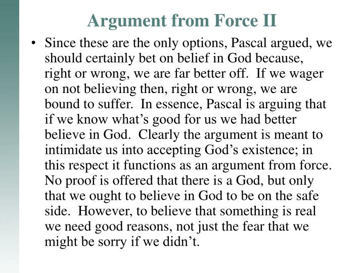 Argument from Force II