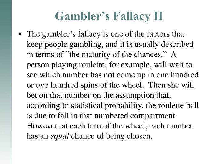 Gambler's Fallacy II