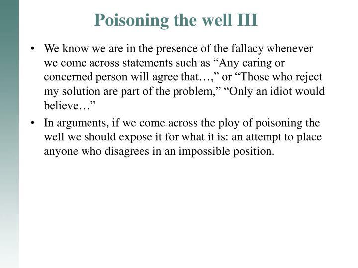 Poisoning the well III