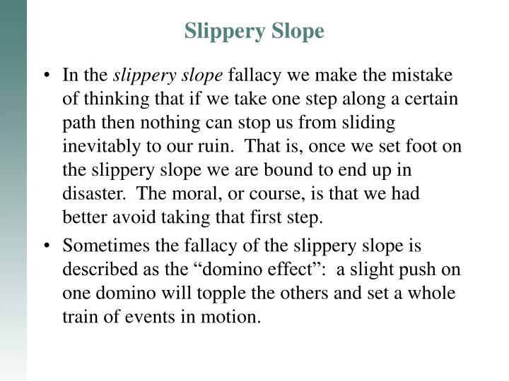 Slippery Slope