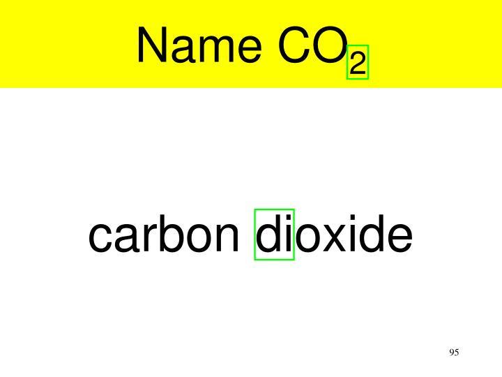 Name CO