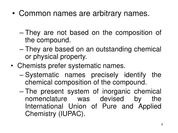 Common names are arbitrary names.