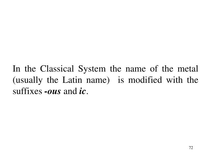 In the Classical System