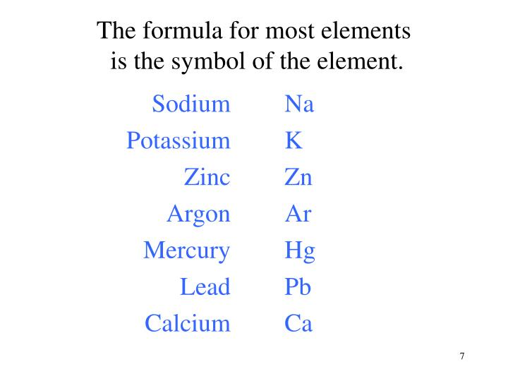 The formula for most elements
