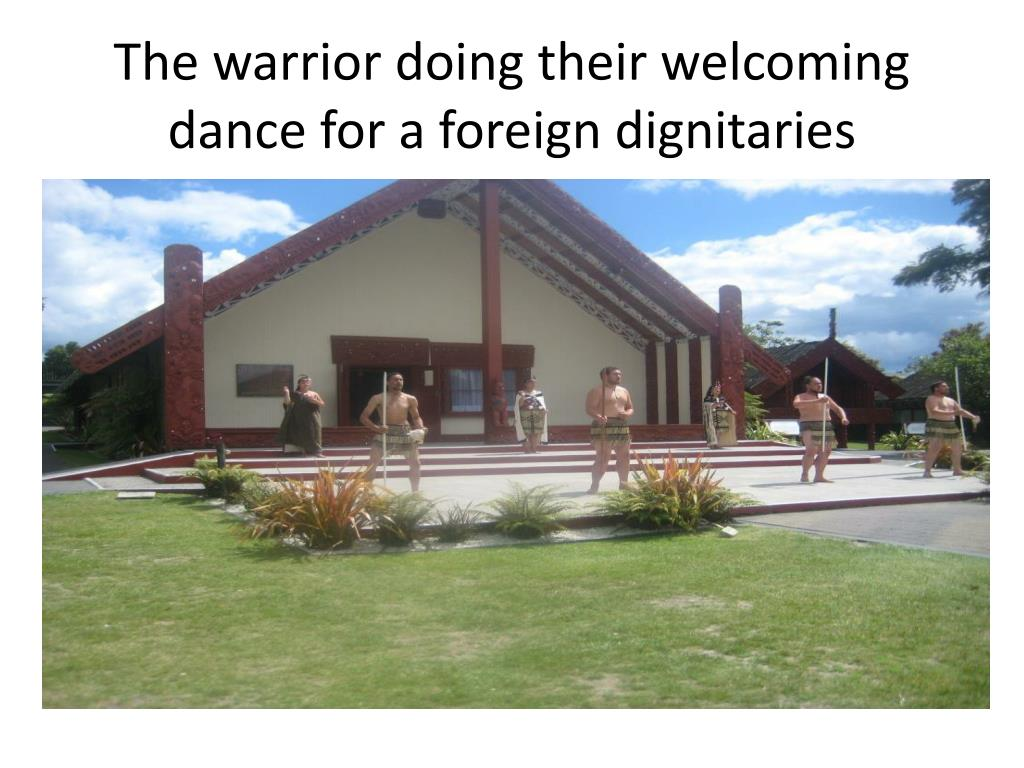 The warrior doing their welcoming dance for a foreign dignitaries