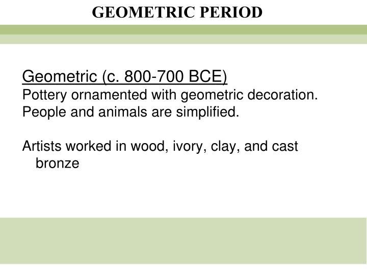 Geometric (c. 800-700 BCE)