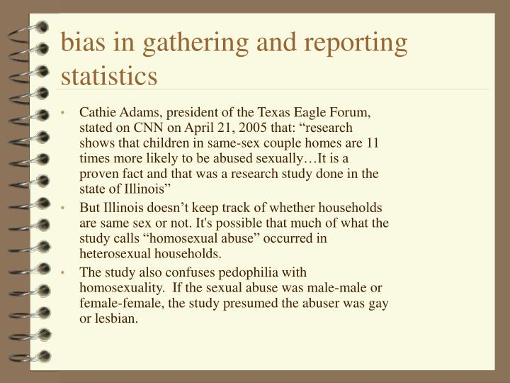 bias in gathering and reporting statistics