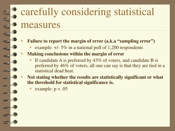 carefully considering statistical measures
