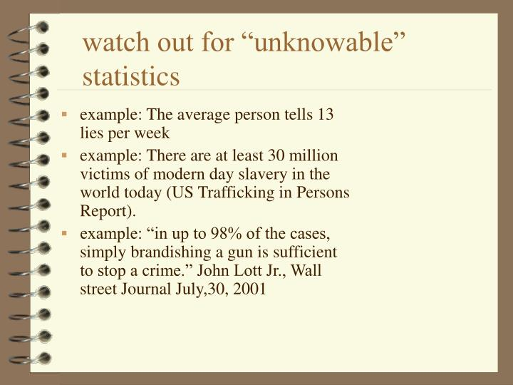 "watch out for ""unknowable"" statistics"