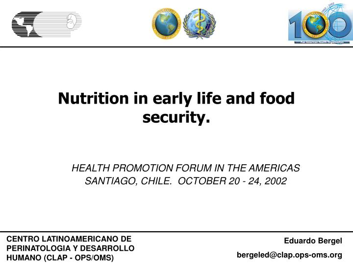 Nutrition in early life and food security l.jpg