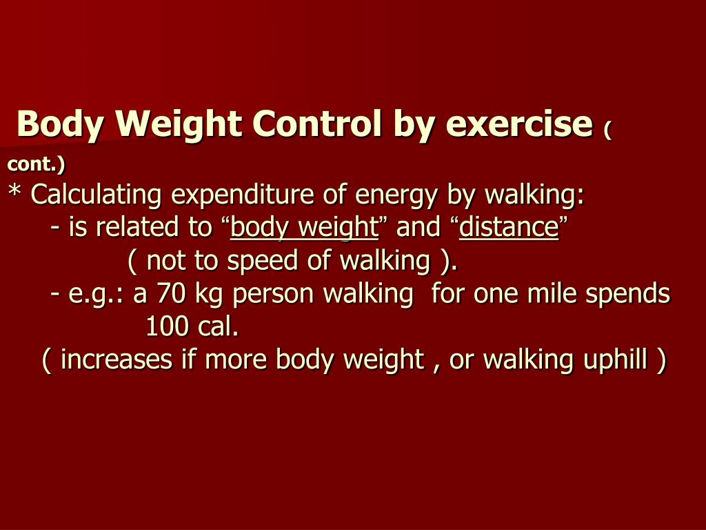 Body Weight Control by exercise