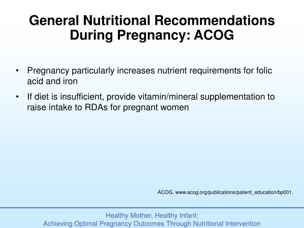 General Nutritional Recommendations During Pregnancy: ACOG