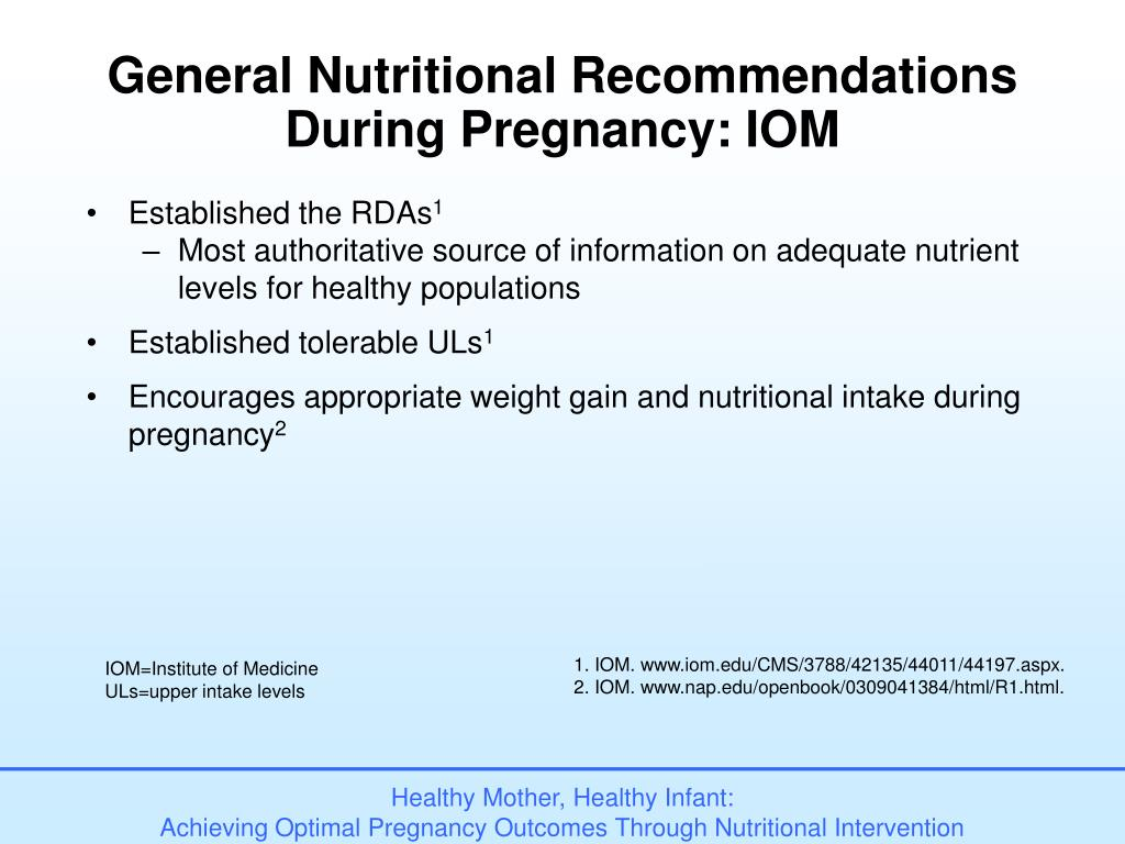 General Nutritional Recommendations During Pregnancy: IOM