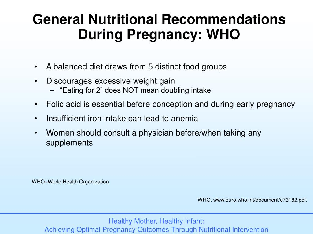 General Nutritional Recommendations During Pregnancy: WHO