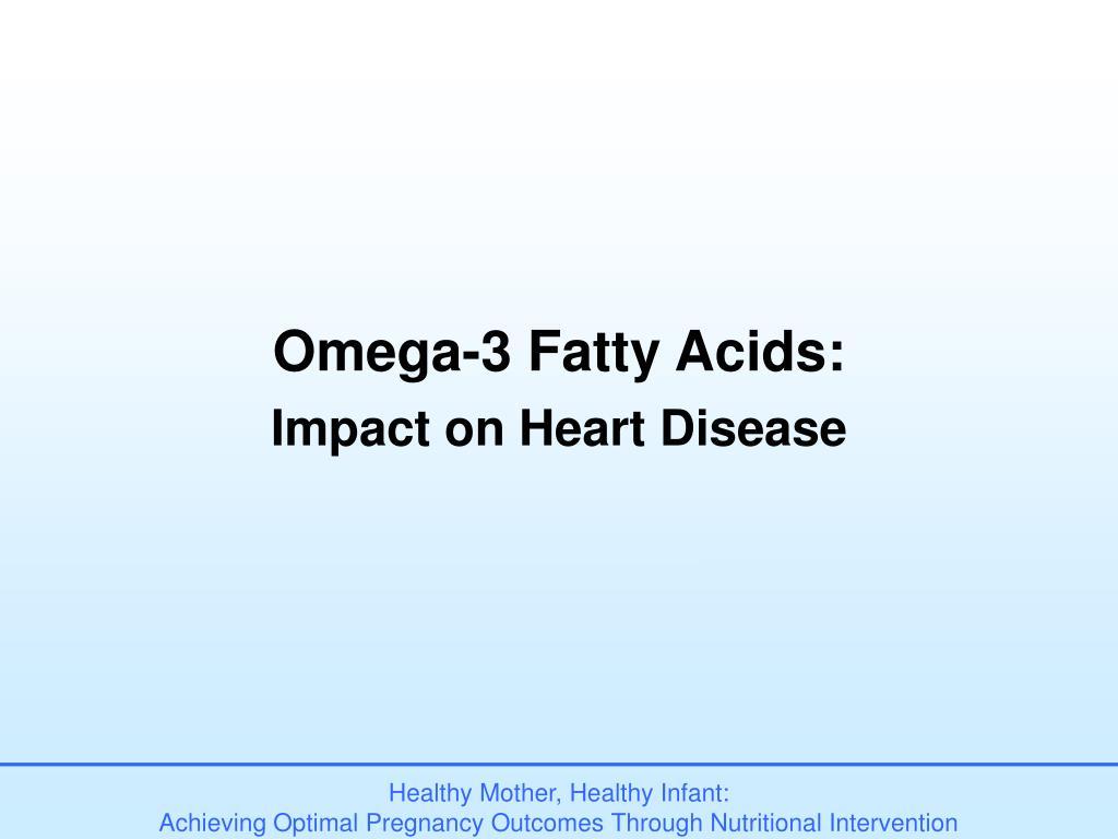 Omega-3 Fatty Acids: