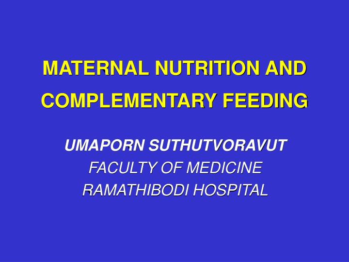 Maternal nutrition and complementary feeding l.jpg