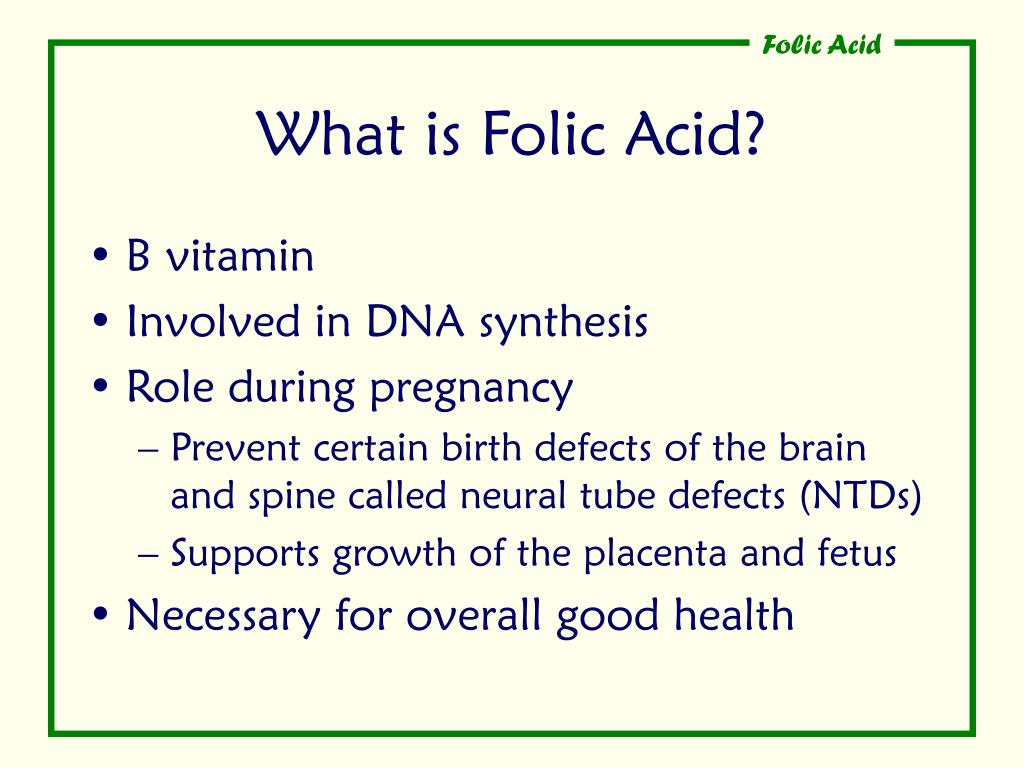 What is Folic Acid?