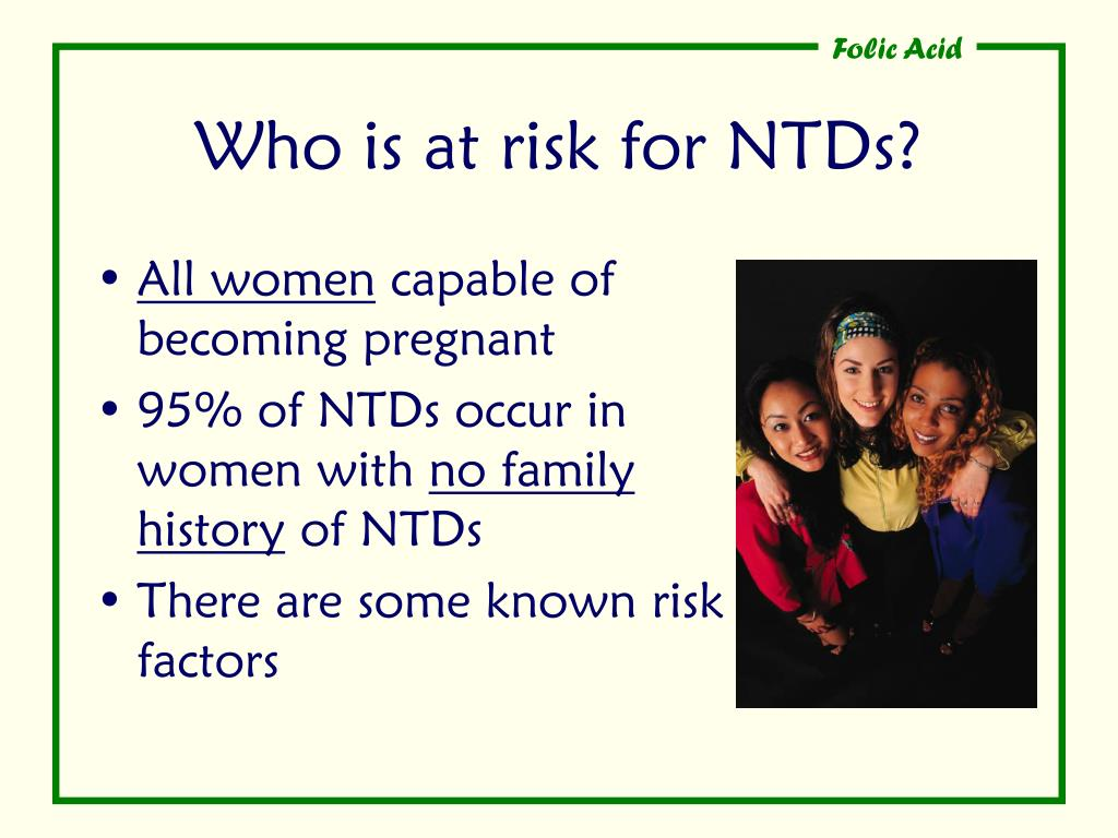 Who is at risk for NTDs?