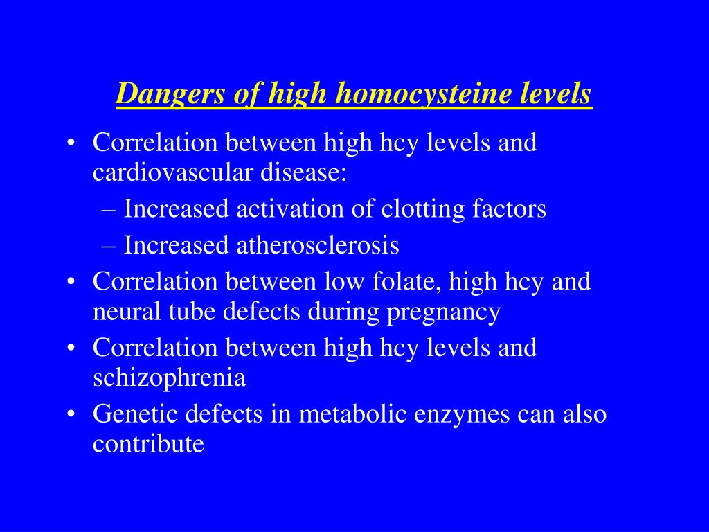 Dangers of high homocysteine levels