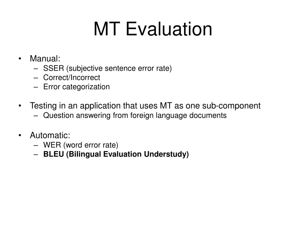 MT Evaluation