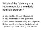which of the following is a requirement for the elderly nutrition program