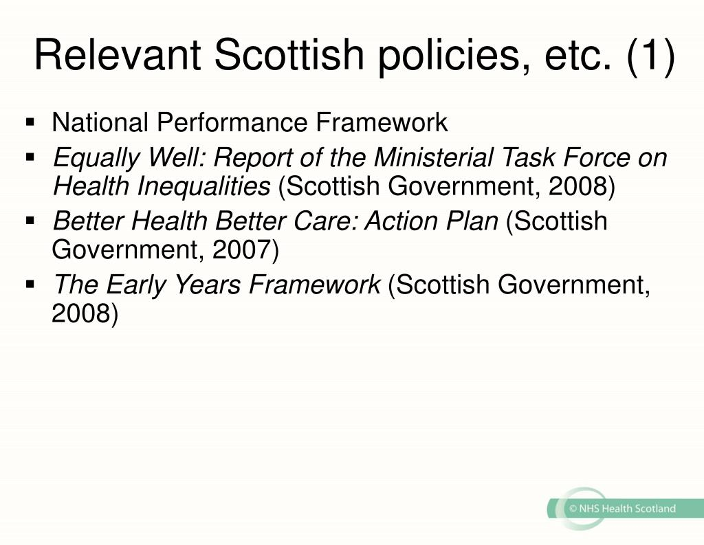 Relevant Scottish policies, etc. (1)