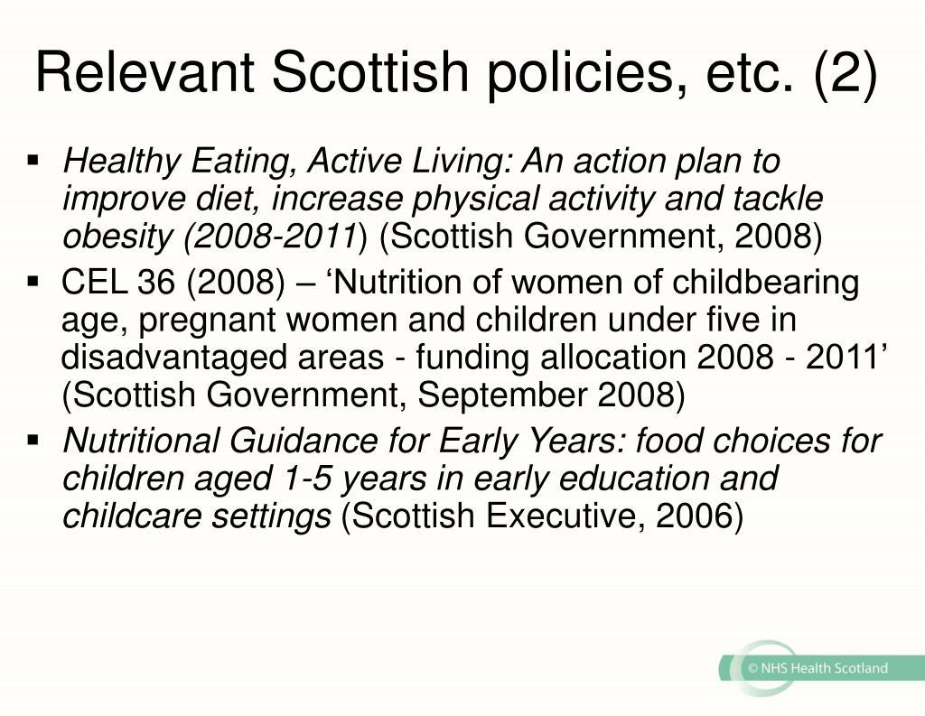Relevant Scottish policies, etc. (2)