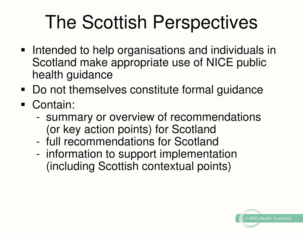 The Scottish Perspectives