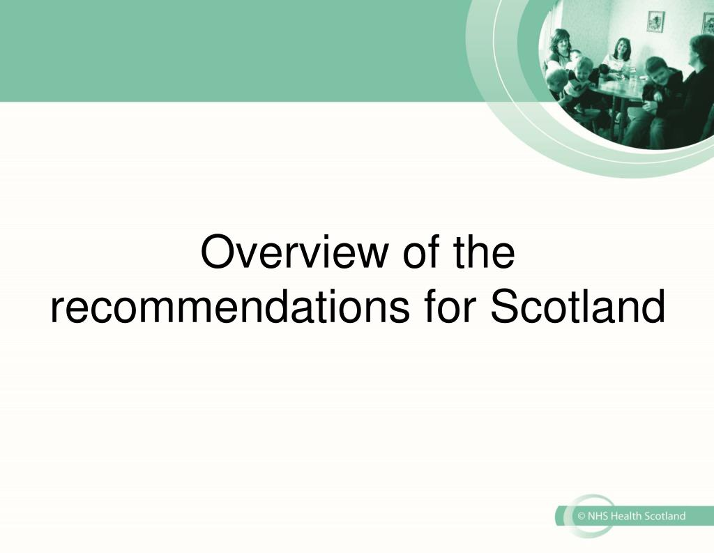 Overview of the recommendations for Scotland